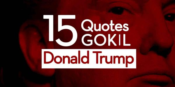 15-quotes-gokil-Donald-Trump