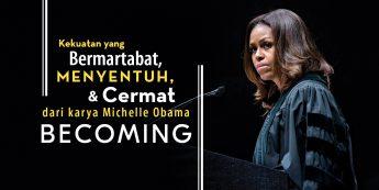 Kekuatan yang Bermartabat-Menyentuh- dan Cermat dari karya Michelle Obama Becoming