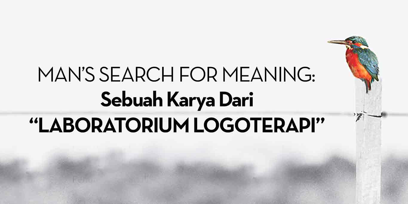 Man's-Search-for-Meaning_Sebuah-Karya-Dari_Laboratorium-Logoterapi
