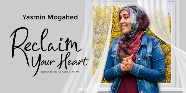 reclaim-your-heart-yasmin-mogahed