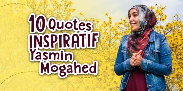 10 Quotes Inspiratif dari Yasmin Mogahed
