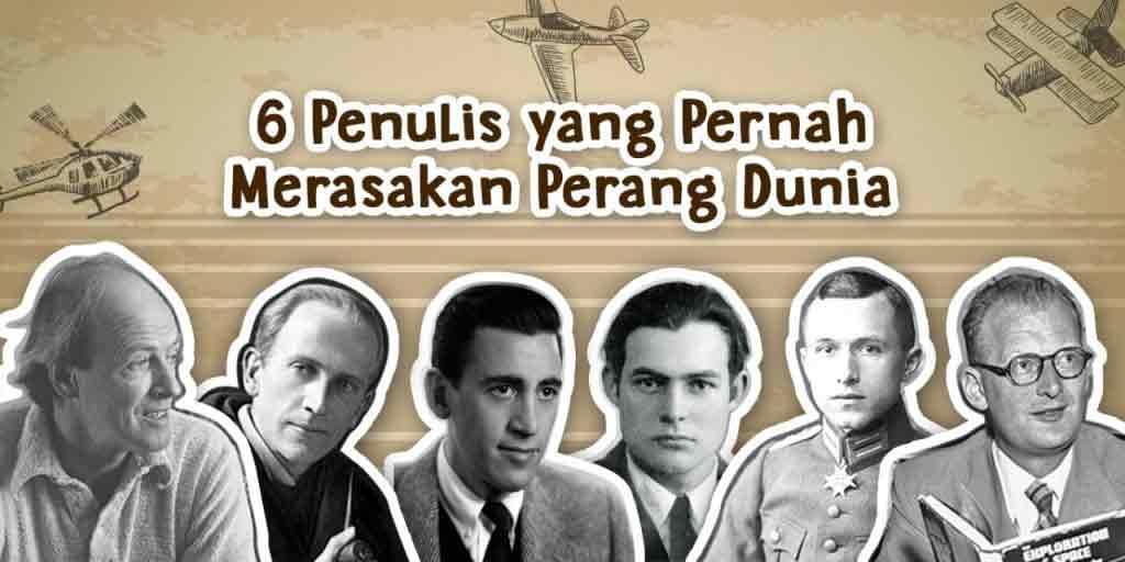 6 Penulis Yang Pernah Merasakan Perang Dunia