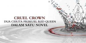 Cruel-Crown_Dua-cerita-prekuel