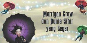 Nevermoor #1 The Trials Of Morrigan Crow