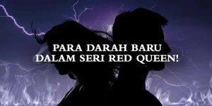 Para-Darah-Baru-dalam-Red-Queen